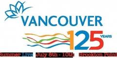 Celebrate Vancouver 125 Summer Live Free concert series at Brockton Point July 8th to July 10th