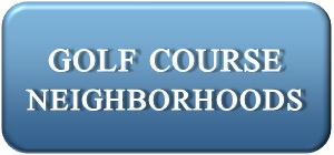 Golf Course Neighborhoods
