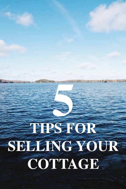 five tips on selling your cottage